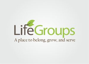 Be thinking about joining a Life Group this Fall